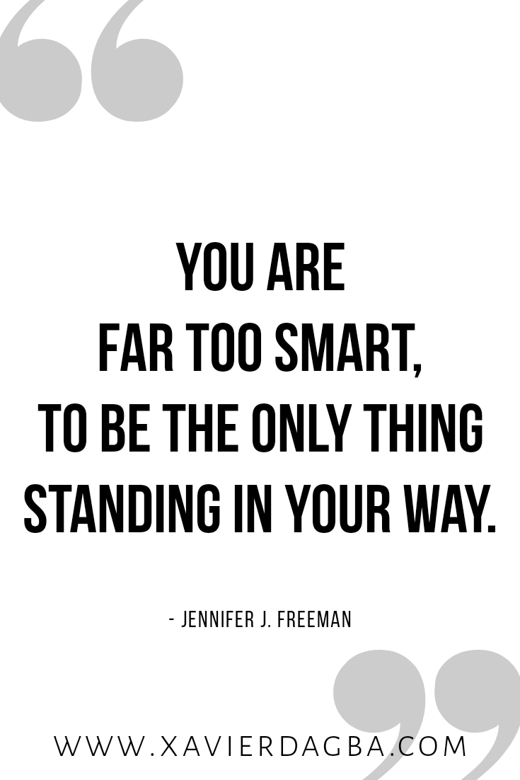 Get out of your own way | motivational & inspirational quote