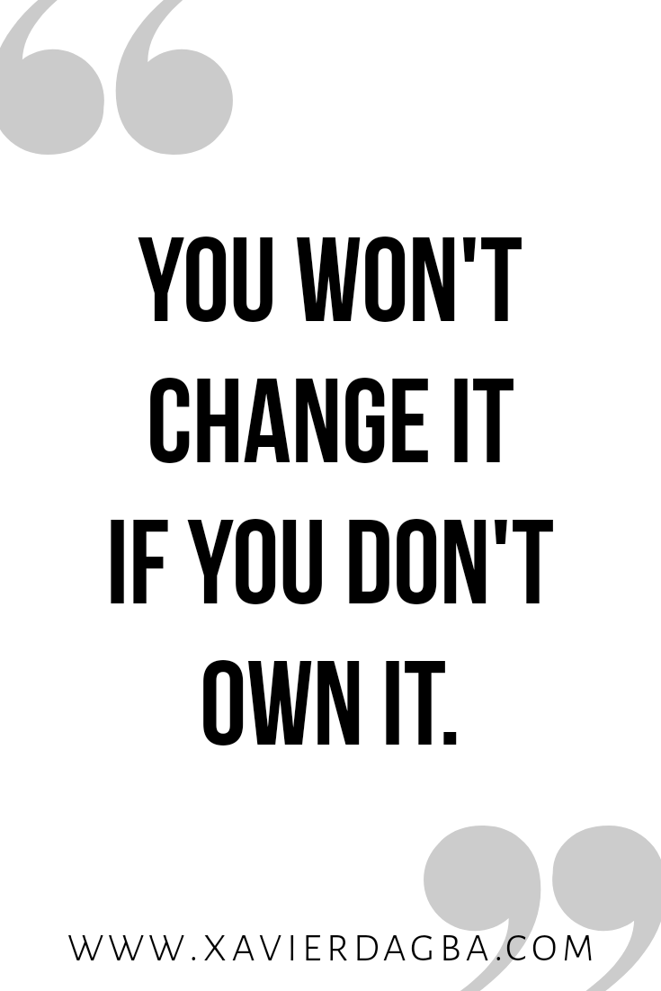 Own it, motivation and inspirational quote