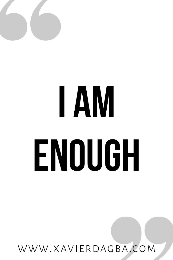 I am enough | affirmation, motivational & inspirational quote