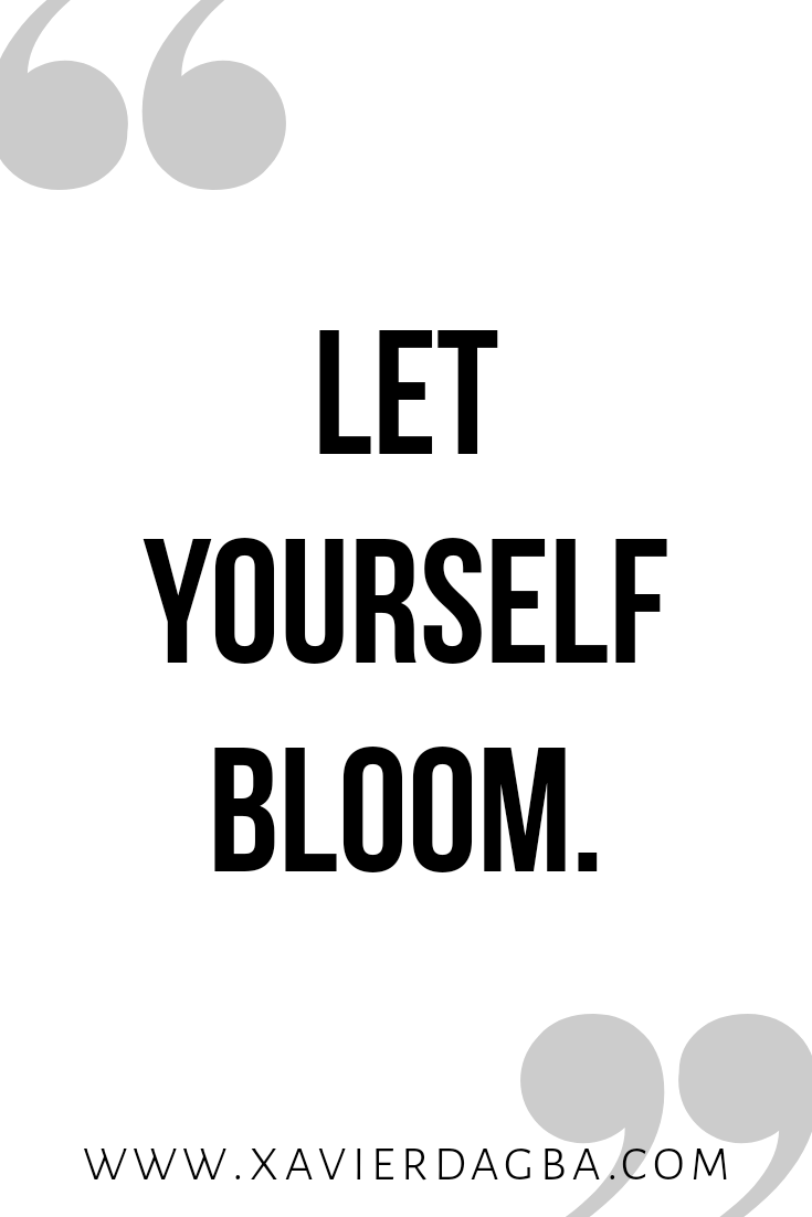 Let Yourself bloom | motivational & inspirational quote
