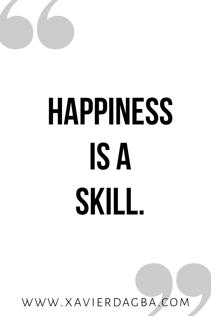 Happiness is a skill | motivational & inspirational quote