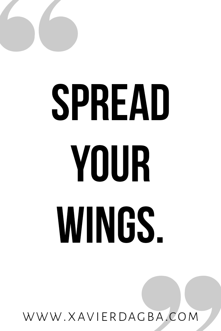 spread your wings | motivational & inspirational quote
