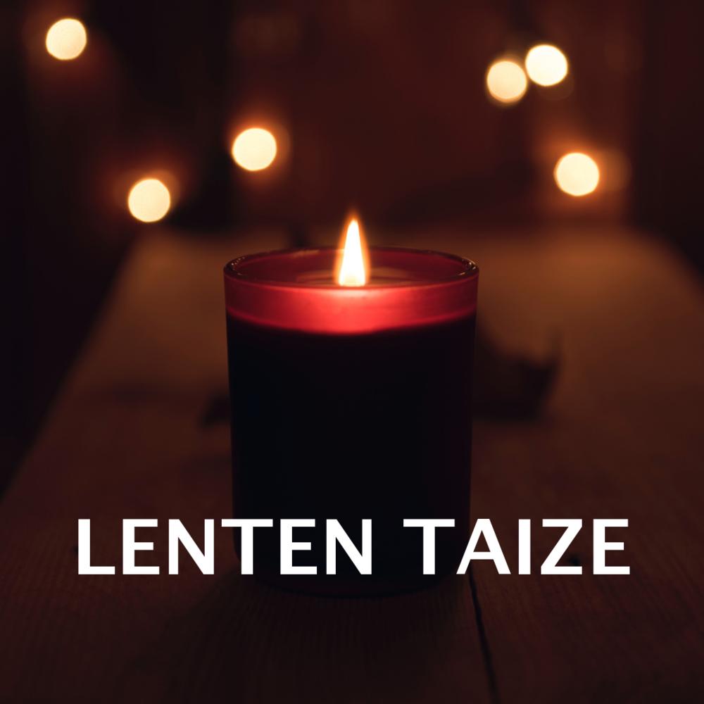 Lenten Taize for website.png