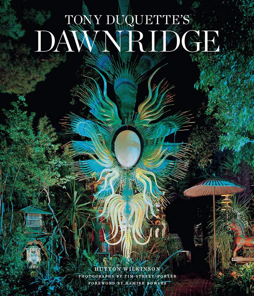 Tony Duquette's Dawnridge by Hutton Wilkinson