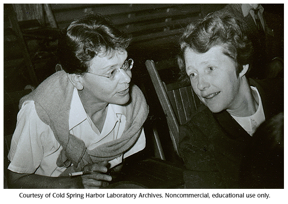Barbara McClintock, left, and Harriet Creighton