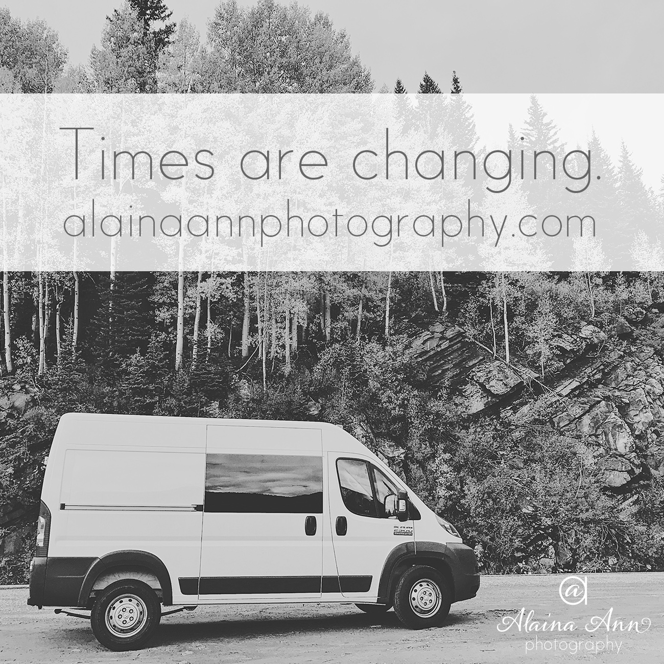 Times are changing | Alaina Ann Photography
