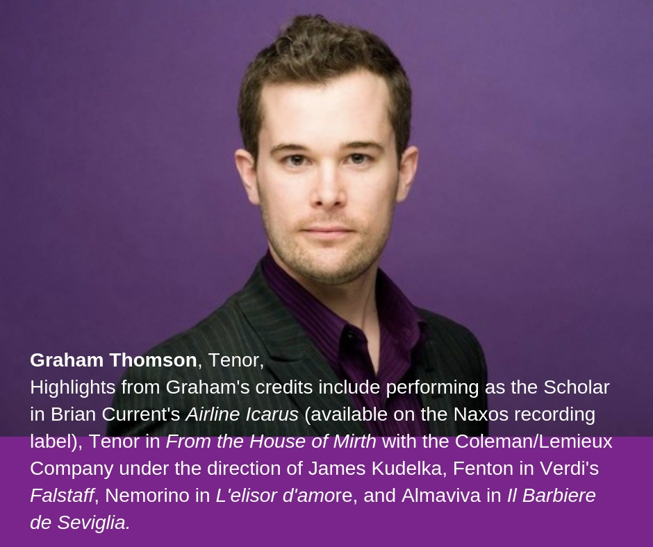 Graham+Thomson,+Tenor,Highlights+revised+from+Graham's+credits+include+performing+as+the+Scholar+in+Brian+Current's+AIRLINE+ICARUS+(available+on+the+Naxos+recording+label),+Trenor+in+FROM+THE+HOUSE+OF+MIRTH+with+the+Coleman%2F+(1).jpg