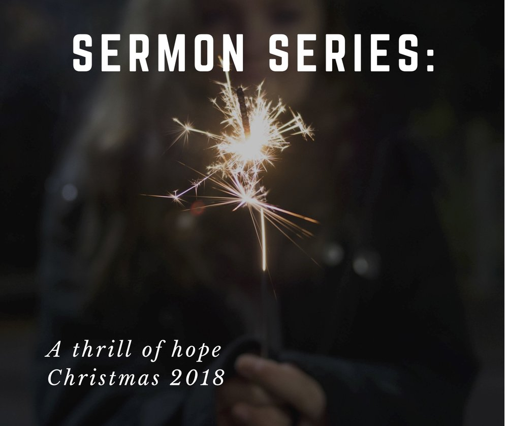 A Christmas sermon series on hope- Hope is what we all need at christmas -