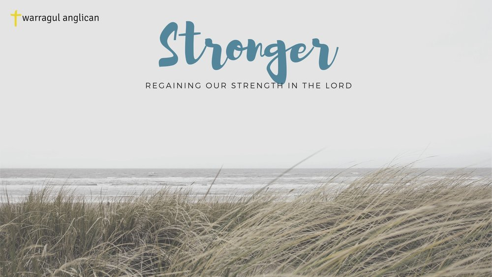 Stronger Sermon Series