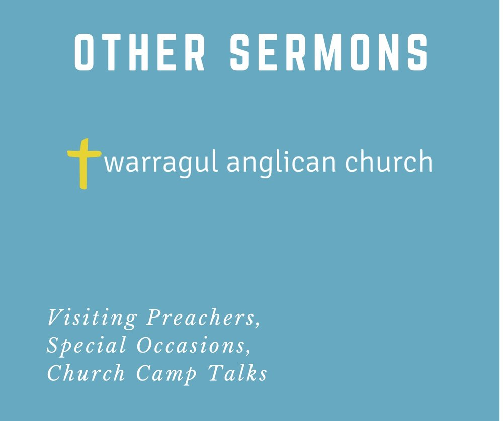 Other sermons: Special Occassions, Visiting preachers -