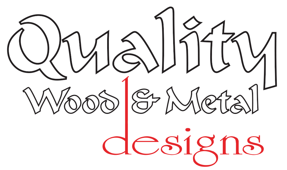 Quality Wood and Metal Designs