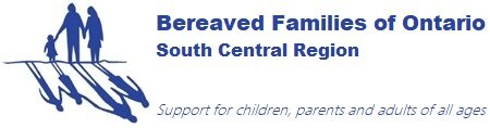 Bereaved Families of Ontario-South Central Region