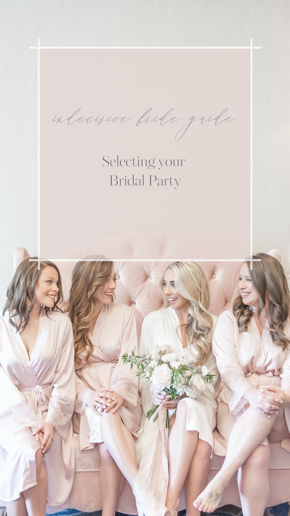 IBG Selecting your Bridal Party.png