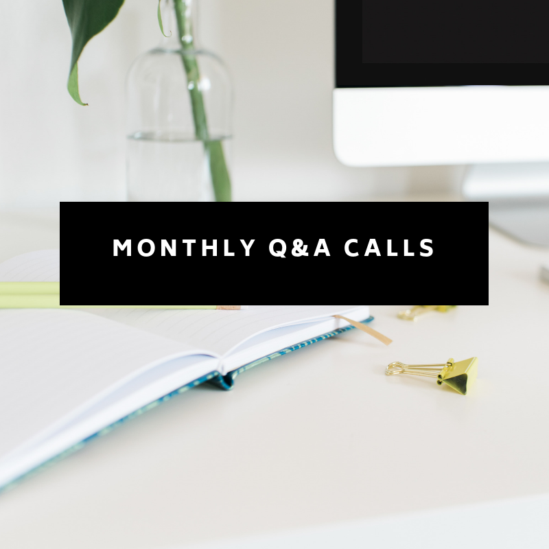 Every month, along with the hot seat calls, we have our Q&A session. This is your opportunity to send in any questions you have and get them answered by Gemma and the team. It's like having a business coach at your disposal every single month.