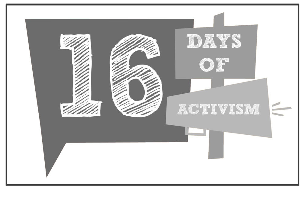 16 Days of Activism Against Violence Against Women -
