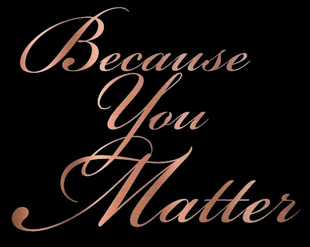 Beacuse you Matter Logo.png