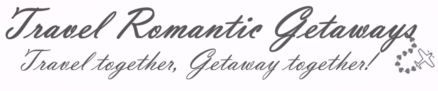 Travel Romantic Getaways