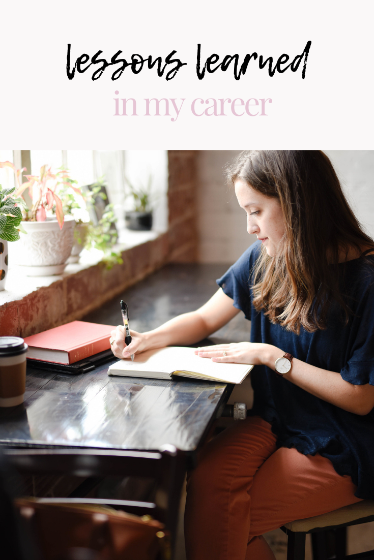lessons learned in my career | post-grad job lessons | post-grad job advice | job advice | lessons from my career | career tips | jobs tips | success tips | s'more happiness