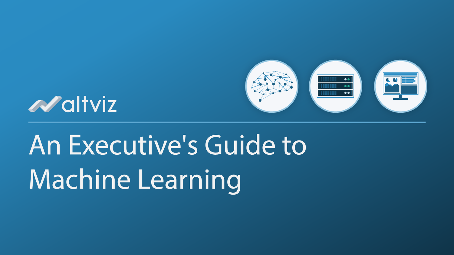 An Executive's Primer On Machine Learning — AltViz