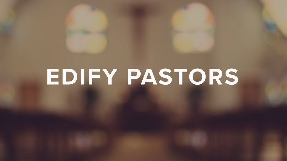 Edify PASTORS - Pastor, what if you had a trusted confidante in life and work?