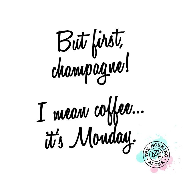 Coffee or champagne, we've got you on a Monday. 💁🏼♀️ themorningaftersd.com #themorningaftersd #gaslampquarter