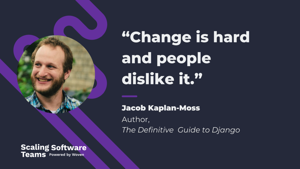 Jacob Kaplan-Moss Satir Change Management Model Software