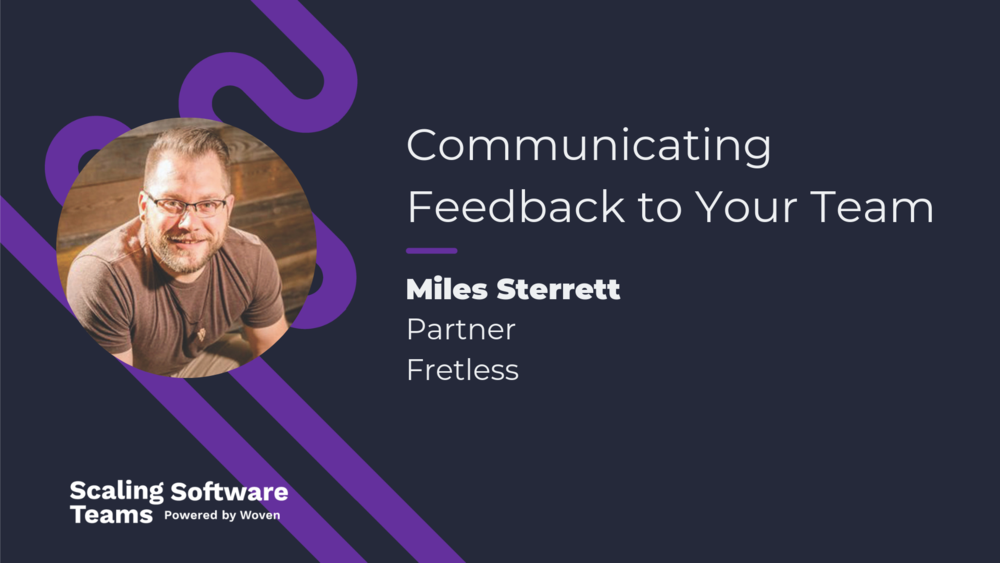 miles-sterrett-scaling-software-teams-podcast