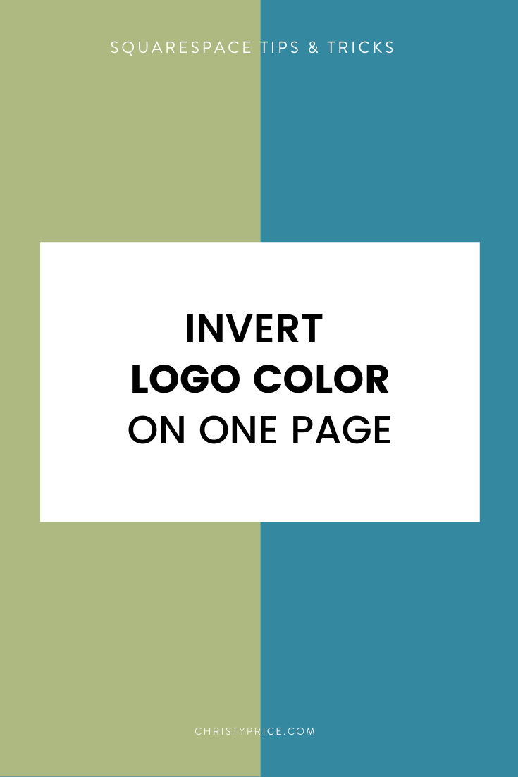 How To Invert The Logo Color On One Page In Squarespace Squarespace Web Design By Christy Price Austin Texas