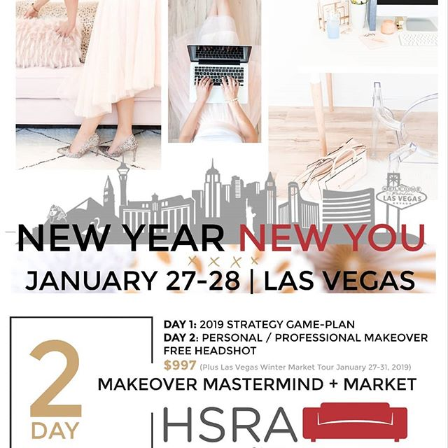 NEW YEAR || NEW YOU - Registration closes 1/1/19 2 Day Business Makeover ❓Where: The Palms Hotel & Casino - Las Vegas NV ❓When: January 27th -28th 2019 ❓ What: 2 Day Mastermind 👉 Day 1. Mastermind 2019 Business Strategy and Goals 👉 Day 2. Health, Wealth, SelfCare, Beauty & Branding ➕ Join us at the Las Vegas Market as Jana Uselton Speaks on: 👉 Timeless Staging Inventory to Source Panel Discussion // Sunday, January 27, 2019 // 4:30 PM - 5:30 PM. ‼️LIMITED SEATING ‼️ 👉 REGISTER HERE: https://myhsra.com/mastermind