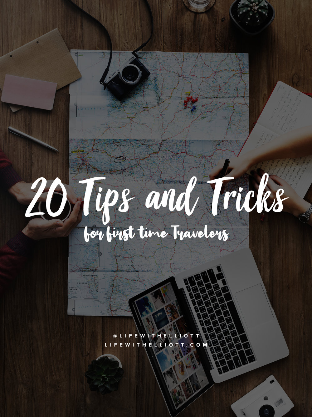 20 Tips and Tricks for First Time Travelers by LifewithElliott