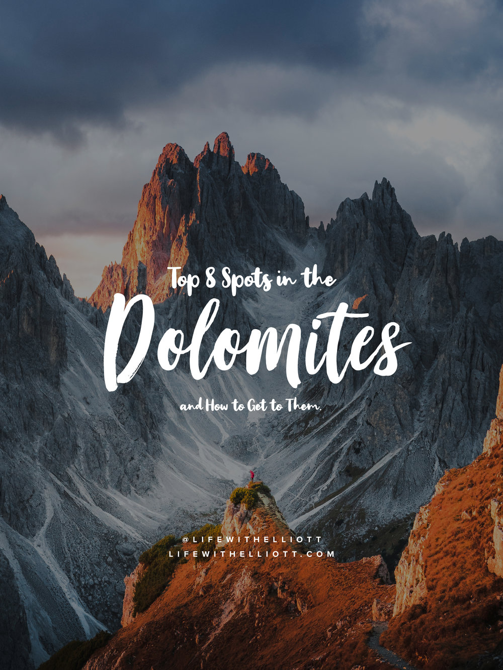 Top 8 Spots to Visit in the Dolomites by LifewithElliott