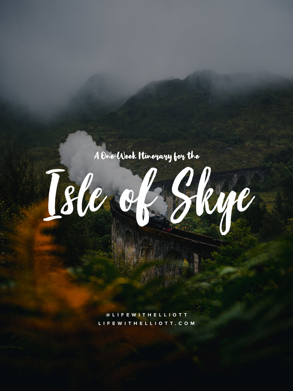 Isle of Skye: A One Week Trip Guide by LifewithElliott