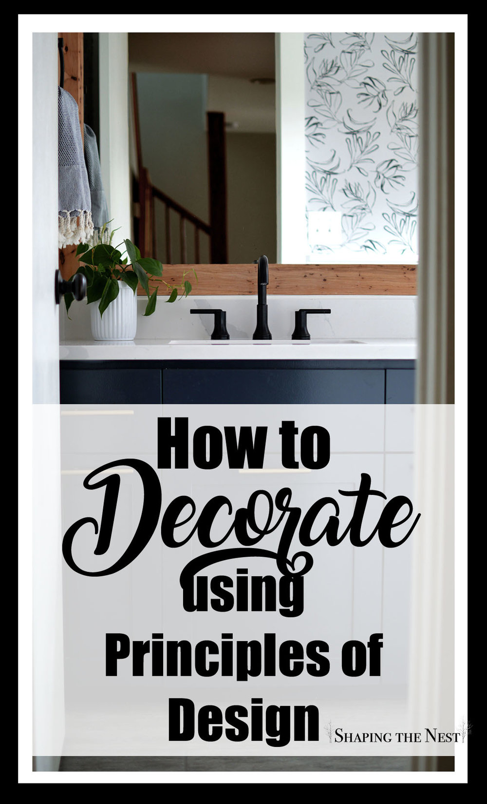 How to Decorate using Principles of Design Pin.jpg