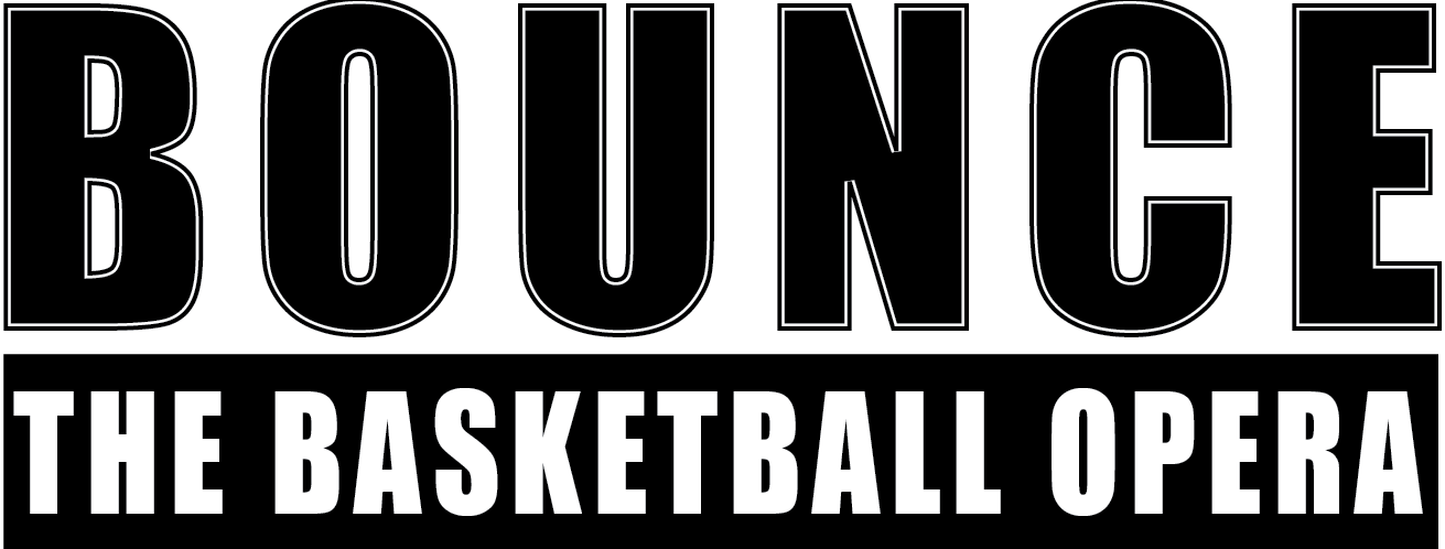 BOUNCE The Basketball Opera | Ardea Arts