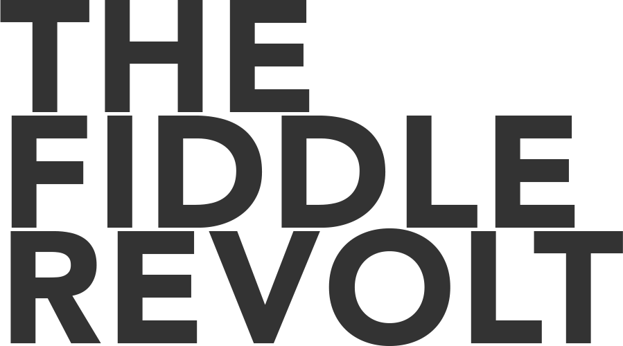 The Fiddle Revolt