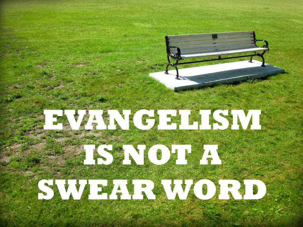 Evangelism is not a.jpg