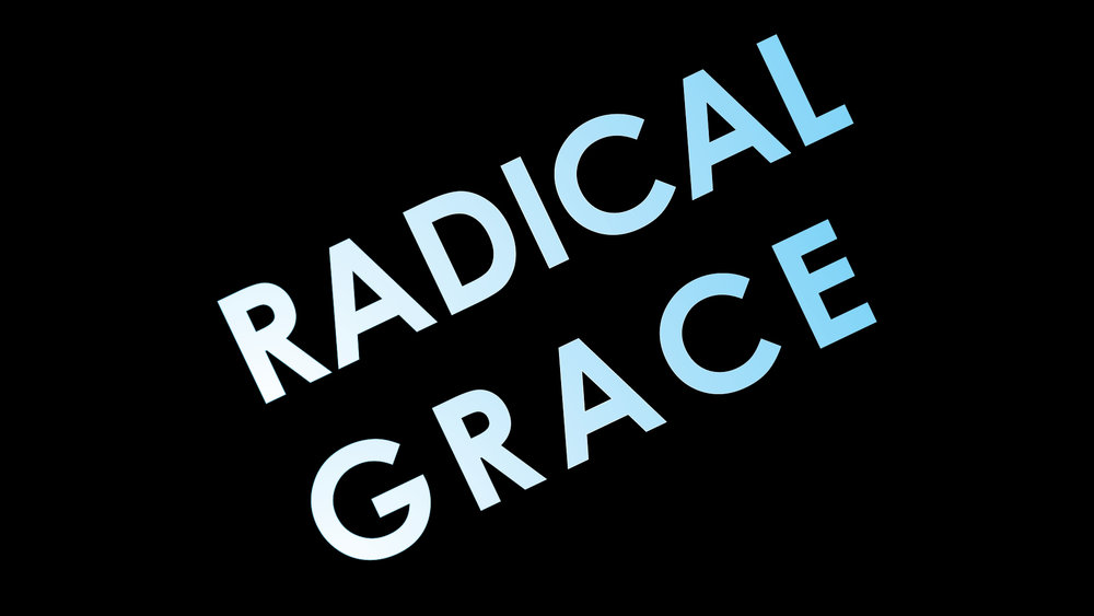 Radical Grace.jpg