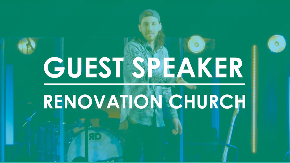 Guest Speaker Renovation Church.jpg