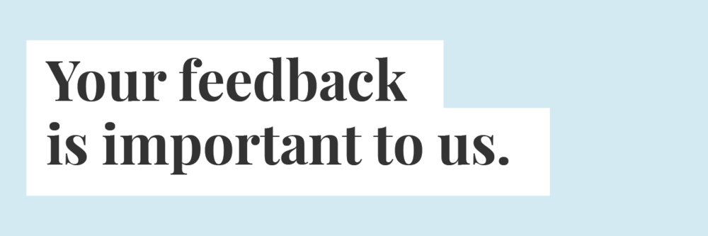 Your feedback is important@2x.png