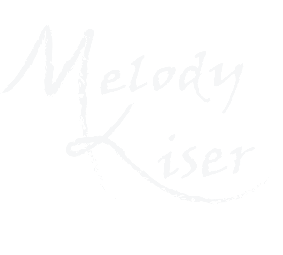 Melody Kiser - Official Site