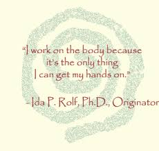 Ida Rolf quote.jpg