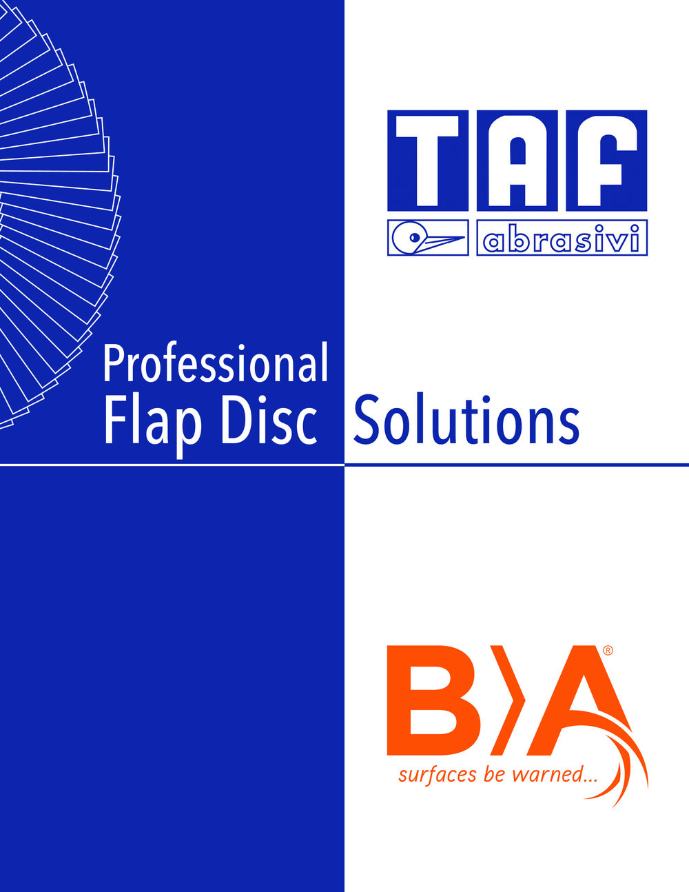 Flap disc solutions - See complete line of flap disc solutions for all grinding and finishing applications.
