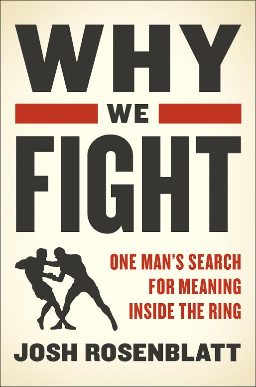 why_we_fight_josh_rosenblatt.jpg