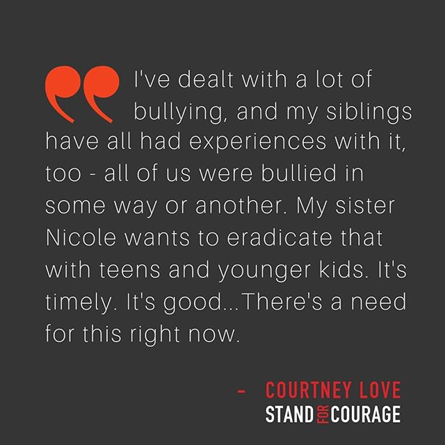 Thank you, @courtneylove, for being such a vocal support to Stand For Courage!  Check out the #SFCImpact: http://bit.ly/StandForCourage