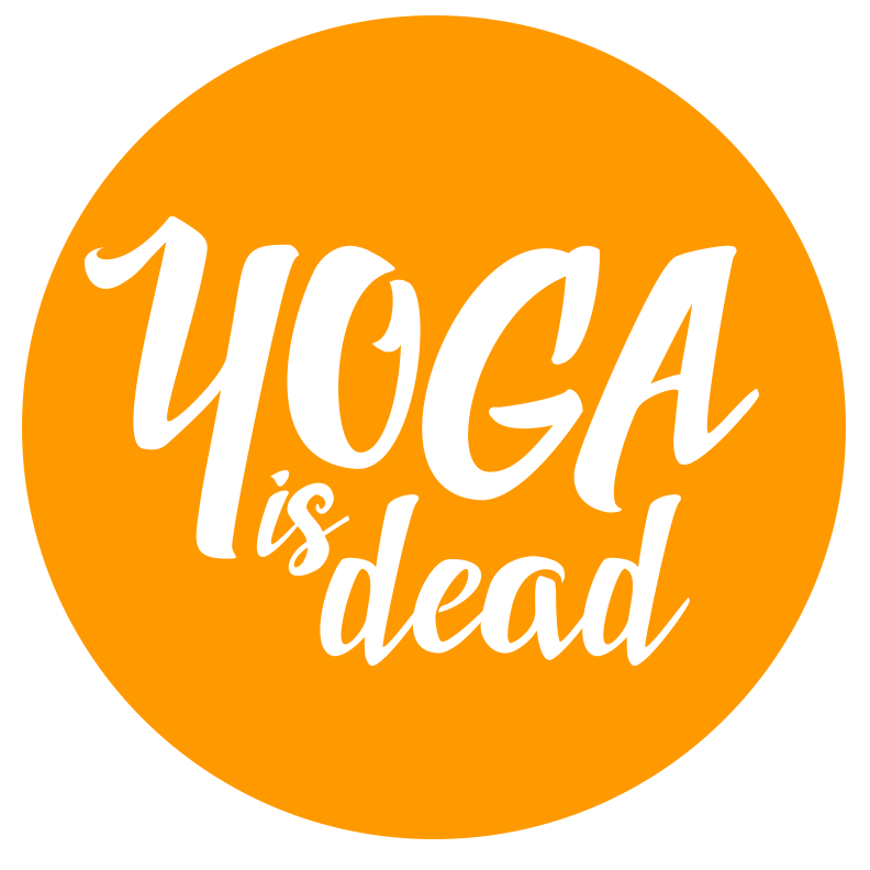 Yoga Is Dead
