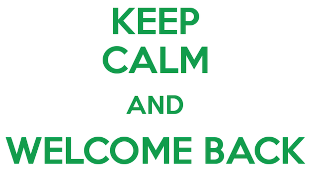 Keep-calm-and-welcome-back.png