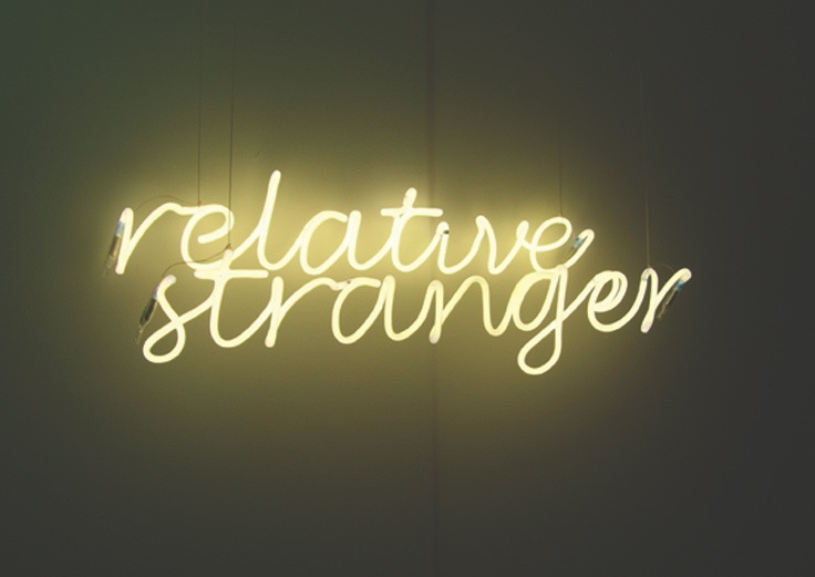 "Relative Stranger neon, 12""x30"" variable"