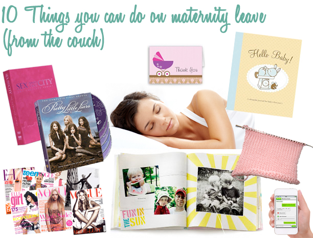 10 things you can do on maternity leave from the couch