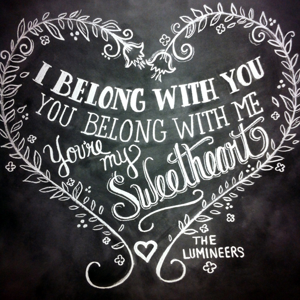 Lumineers Ho Hey quote chalkboard print by Lily & Val @ohbotherblog
