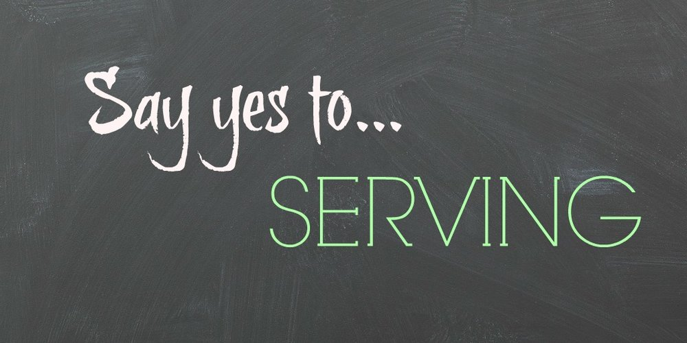 say-yes-to-serving.jpg
